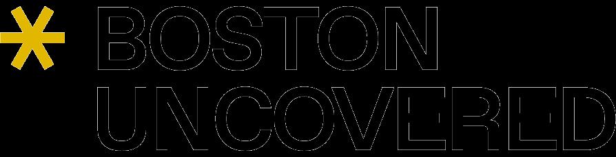 Boston Uncovered