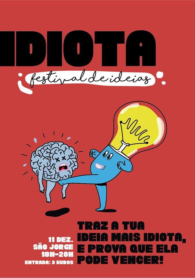 Idiota: o novo festival com ideias que fazem falta ao mundo