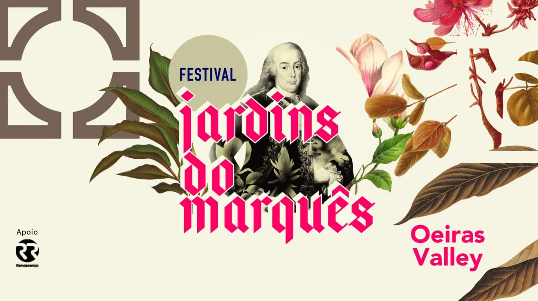 Festival Jardins do Marquês – Oeiras Valley cartaz