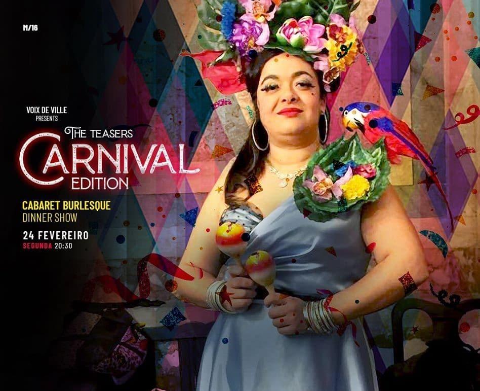 cartaz The Teasers Carnival Edition no Maxime com jantar e show