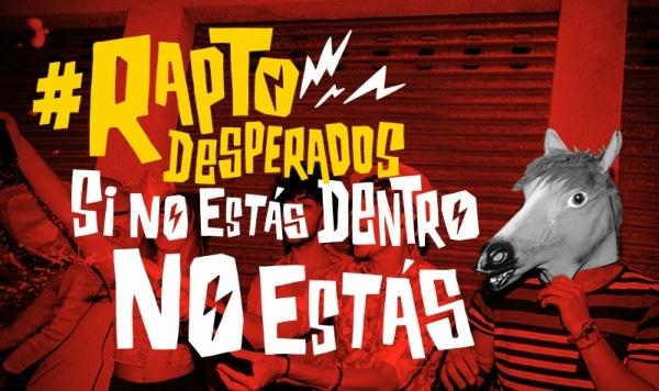 Desperados va a raptarte…y te va a encantar