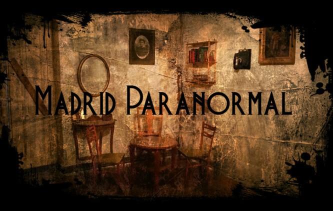 Madrid Paranormal: ¿Hasta dónde estarías dispuesto a llegar?