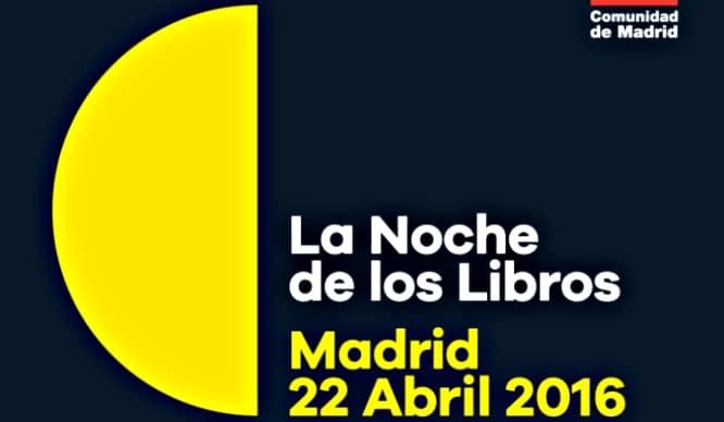 Noche de los Libros en Madrid: la literatura sale al encuentro de los lectores