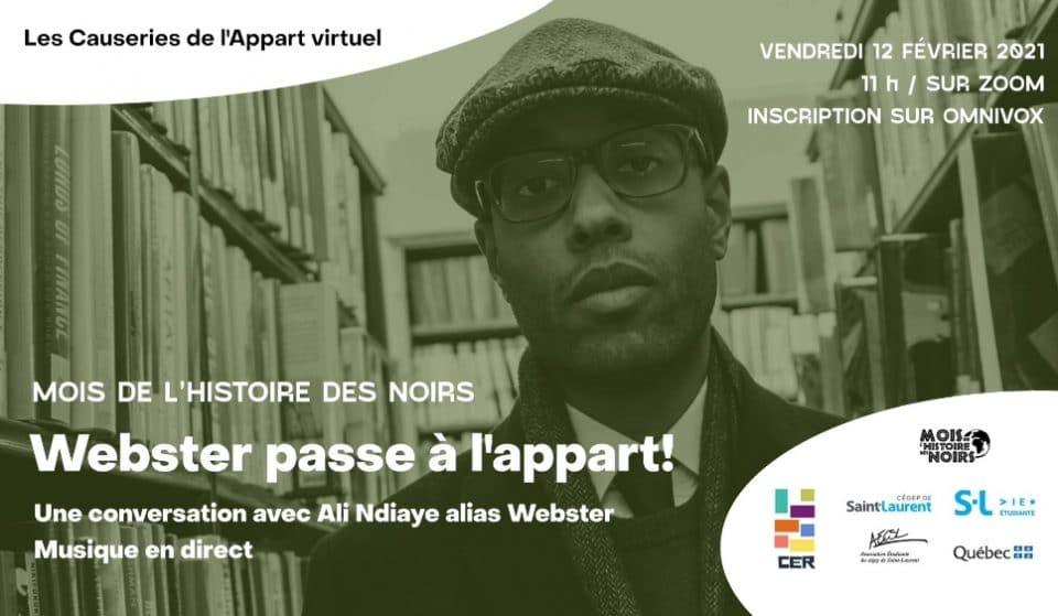 Le mois de l'histoire des Noirs : une causerie avec l'artiste hip-hop, Webster