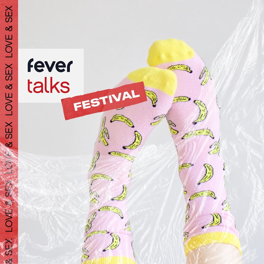 Fever Talks Festival : Amour & Plaisir : Liste d'attente