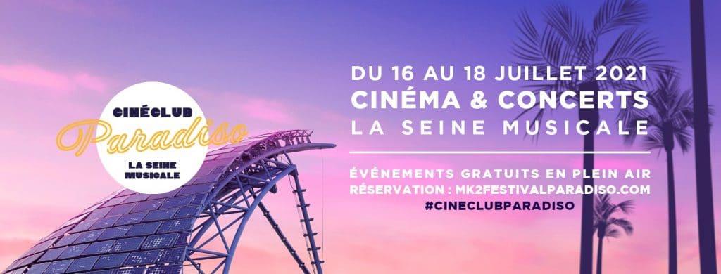 cinéma plein air gratuit Festival Paradiso La seine Musicale programme
