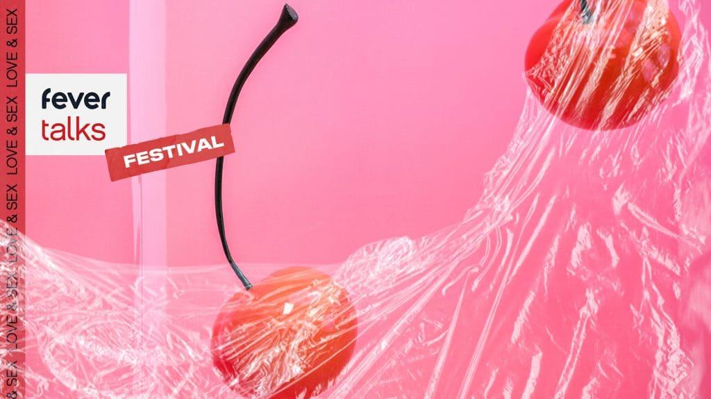 Fever Talks Festival conférences sexe amour plaisir septembre Paris