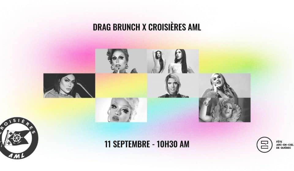 Fierté : la Fête Arc-en-ciel de Québec vous invite au Drag Brunch à bord du AML Louis Jolliet!