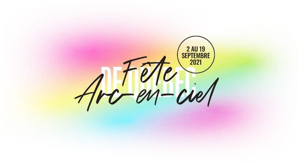 Fierté : Fête Arc-en-ciel de Québec a dévoilé les dates de l'édition 2021