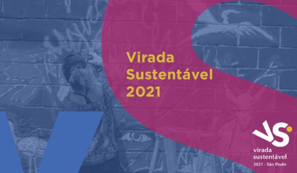Capital paulista recebe 11ª Virada Sustentável até 22 de setembro