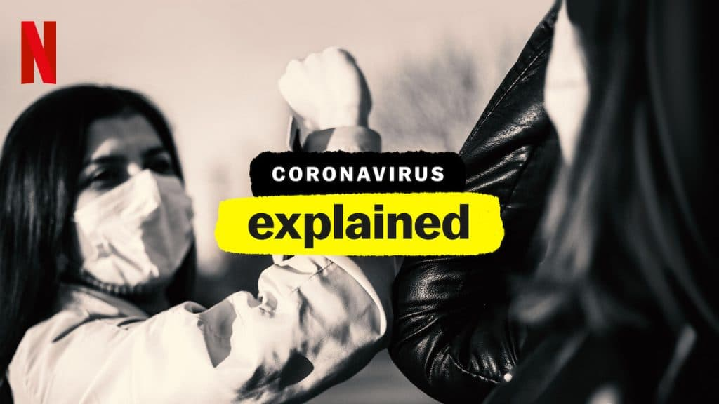 Netflix Have Just Released The First Episode Of A Docuseries About Coronavirus