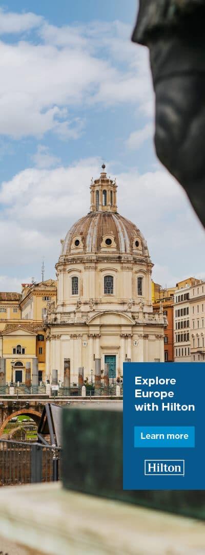 Explore Europe with Hilton