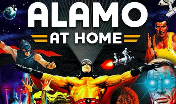 Alamo Drafthouse Introduces Alamo-At-Home Streaming Service