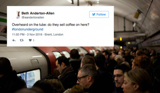 15 Hilarious Things Londoners Have Overheard On The Tube