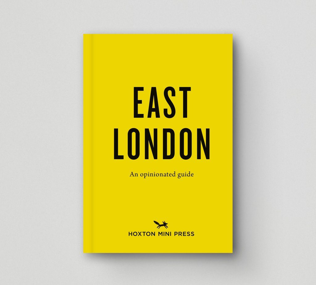 East London: An Opinionated Guide