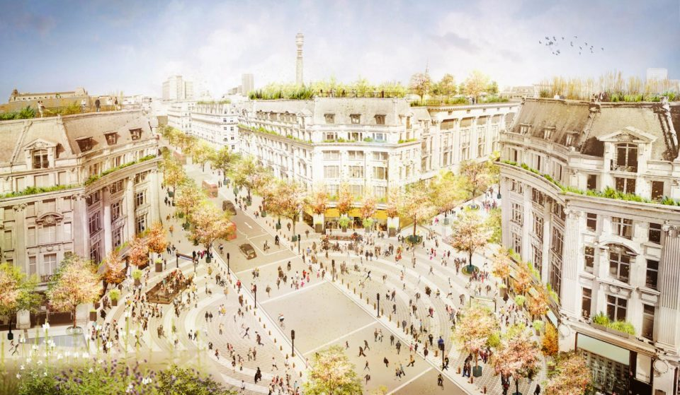 Plans For Oxford Street's £150 Million Redevelopment Have Been Revealed