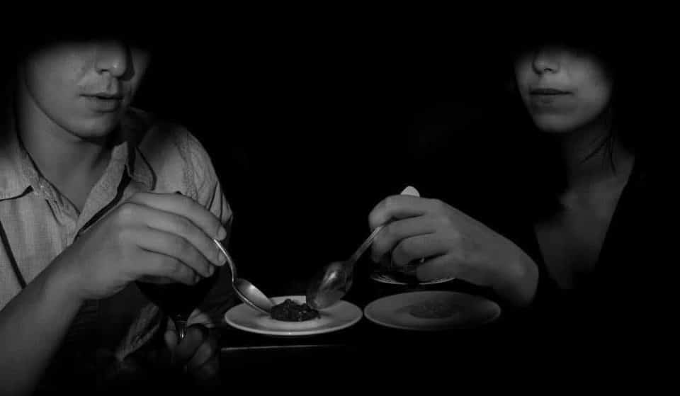 Eat Your Dinner In Darkness At London's Pitch-Black Restaurant • Dans Le Noir?