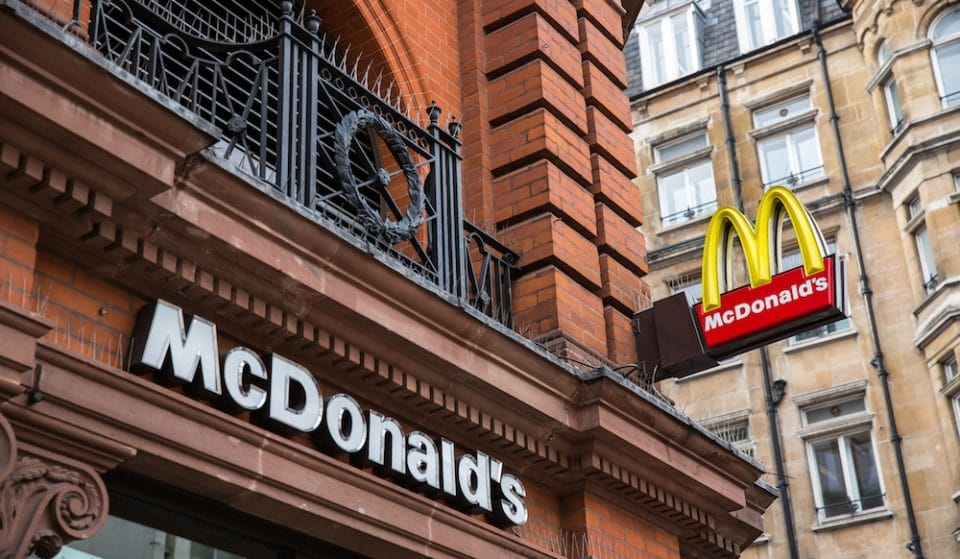McDonald's Reveals Why No Manchester Restaurants Are Re-Opening