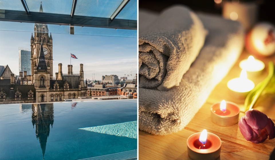 7 Perfect Places In Manchester To Pamper Yourself Post-Lockdown