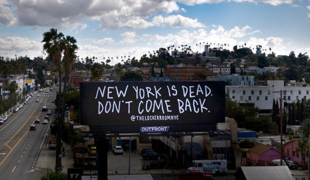 Artist Tells People Who Abandoned NYC Not To Return With Massive New Billboard