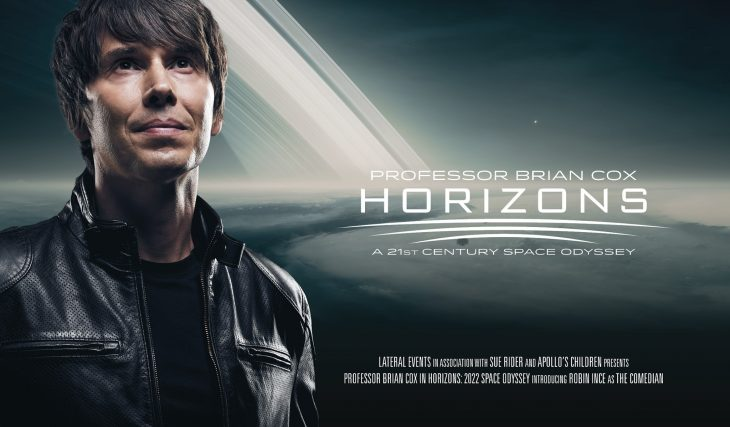 Embark On A Space Odyssey And Reach New Horizons With Professor Brian Cox In 2022