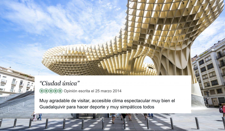 12 Opiniones que demuestran que los turistas aman Sevilla