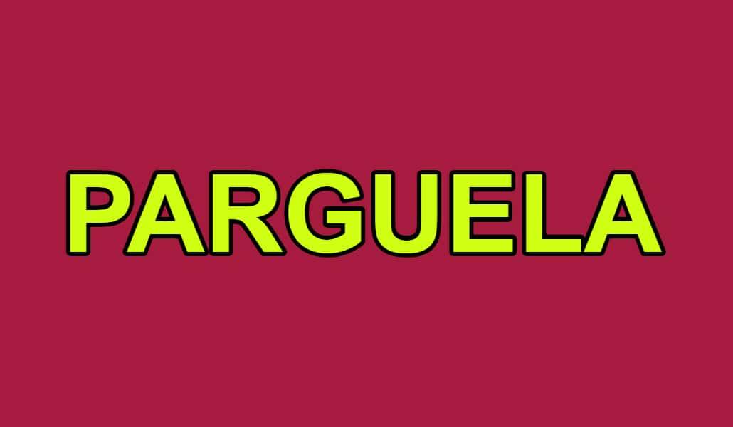 Parguela: la palabra que nació en Sevilla y se extendió a toda España