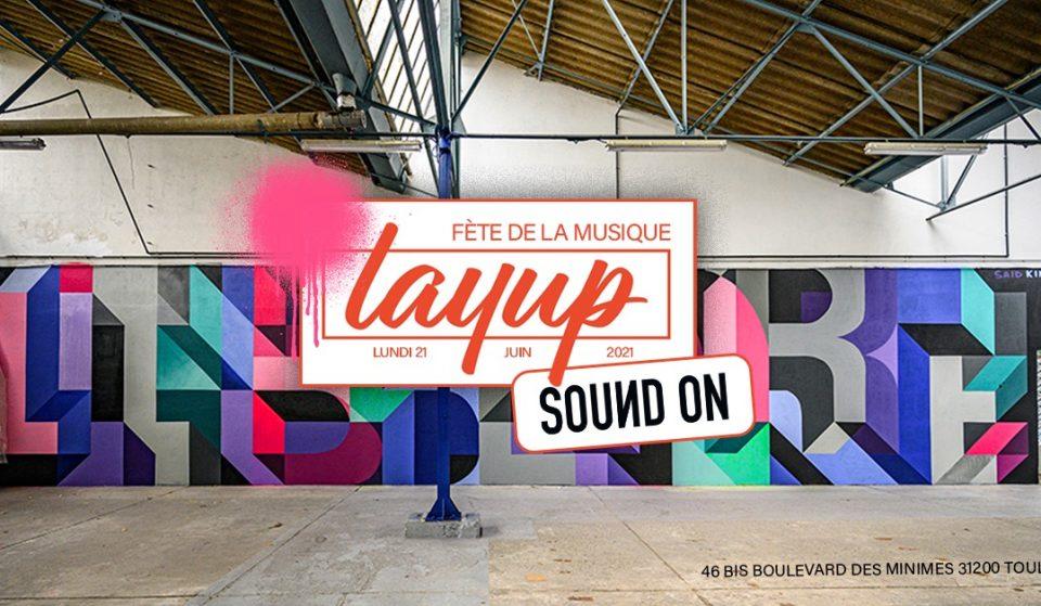Toulouse : «Sound On» s'invite ce soir à l'expo Layup pour la Fête de la Musique !