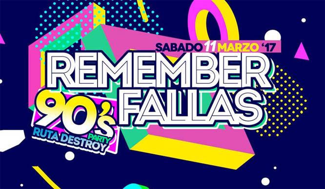 Party Ruta Destroy: ¡Revienta los 90 con Remember Fallas!