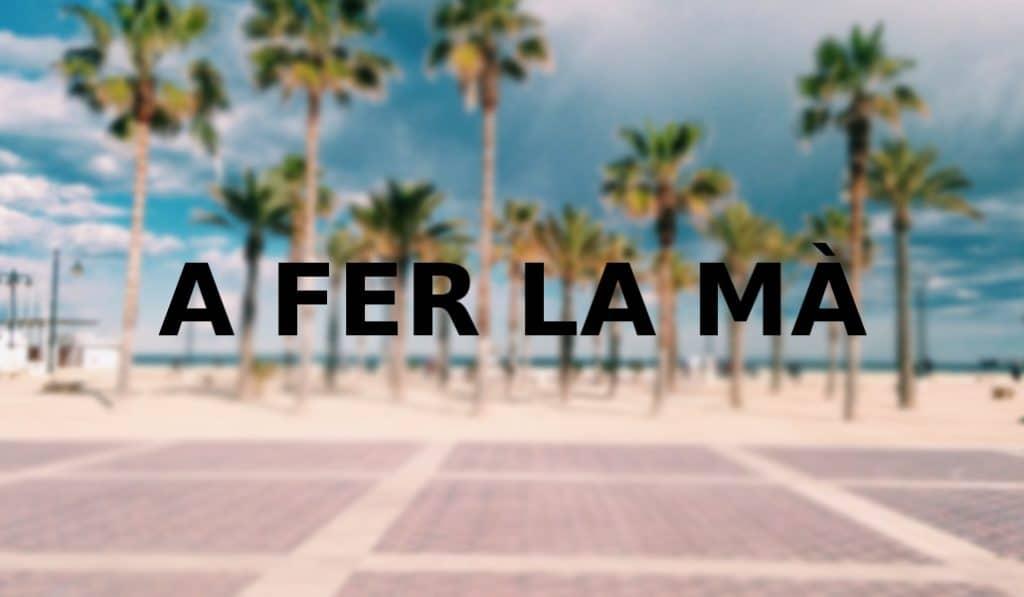 A fer la mà: la expresión valenciana con doble significado